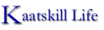 Kaatskill Life
